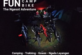 Keseruan Fun Camp and Bike The Ngesot Adventure